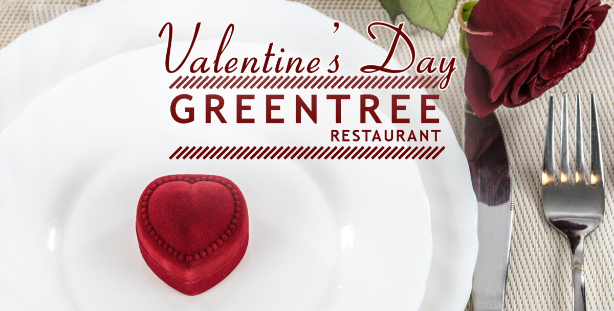 Valentines Day at Greentree Restaurant