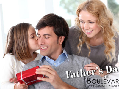 Father's Day at Boulevard Restaurant